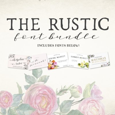 save big on The Rustic Font Bundle