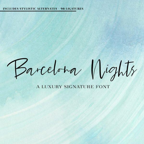Barcelona Nights luxury signature script