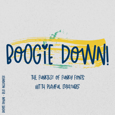 Boogie Down funky hand drawn font